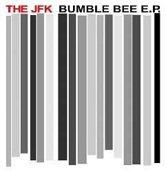 BUMBLE BEE E.P. The JFK